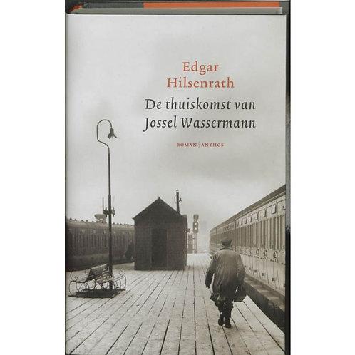 De thuiskomst van Jossel Wassermann./ E. Hilsenrath