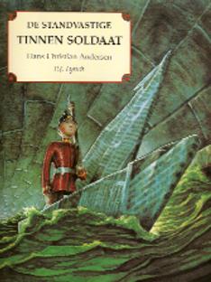 De standvastige tinnen soldaat /P H. C. Andersen. J. Lynch