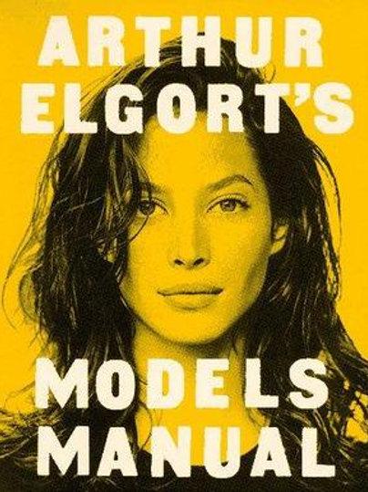 Arthur Elgort s models manual