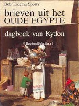 Briefen uit het oude Egypte. Dagboek van Kydon / B. Tadema Sporry