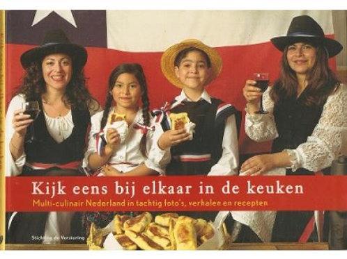 Kijk eens bij elkaar in de keuken / J. Kroon. o.a.