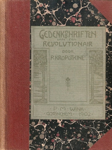 Gedenkschriften van een revolvtionair / P. Kropotkine