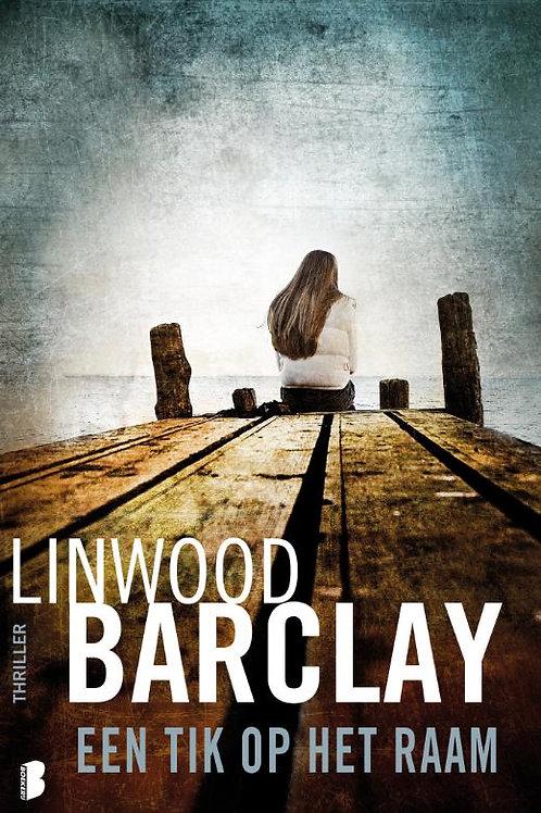 Een tik op het raam / Linwood Barclay
