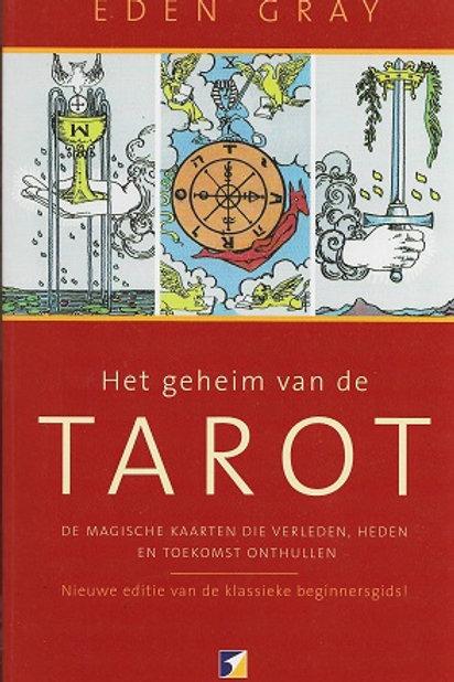 Het geheim van Tarot / E. Gray