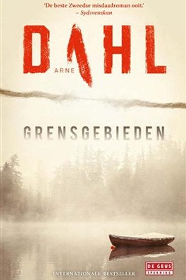 Grensgebieden / Arne Dahl
