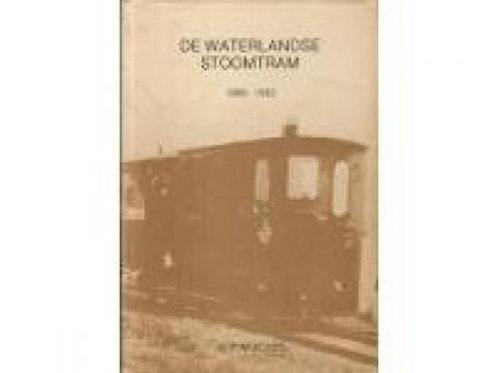 De waterlandse stoomtram 1880-1933 / H. P. Moelker