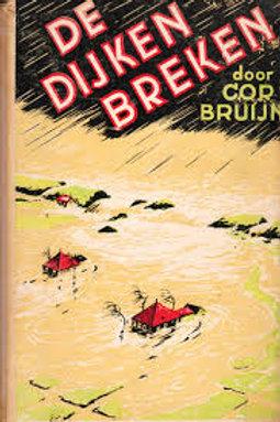 De dijken breken / C. Bruijn