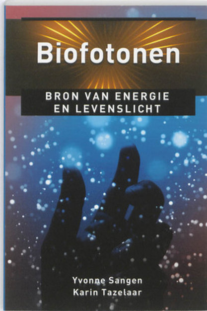 Biofotonen / Y. Sangen & K. Tazelaar