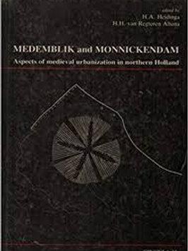 Medemblik and Monnickendam / H. Heidinga & H. van Regteren Altena