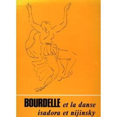 Bourdelle et la danse Isadora et Nijinsky / M. Dufet Aveline