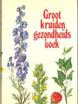Groot kruiden gezondheids boek / H. Neuthaler