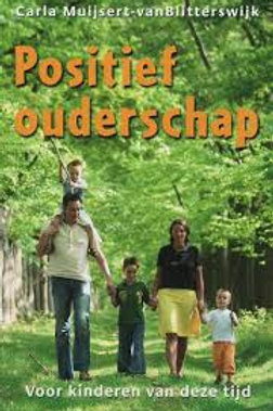 Positief ouderschap / C. Muijsert-van Blitterswijk