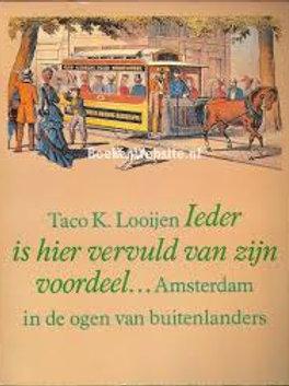 Ieder is hier vervuld van zijn voordeel... / T. K. Looijen