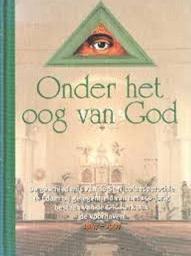 Onder het oog van God /o.a.D. Brinkkemper & G. Conijn