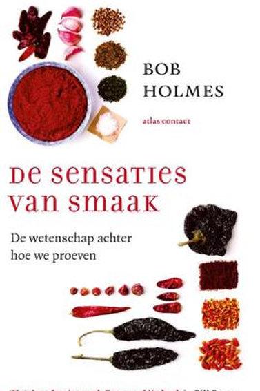 De sensaties van smaak / B. Holmes