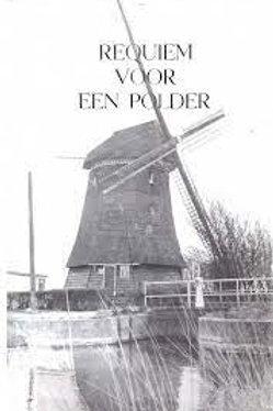 Requiem voor een polder / T. Wentink Dzn.