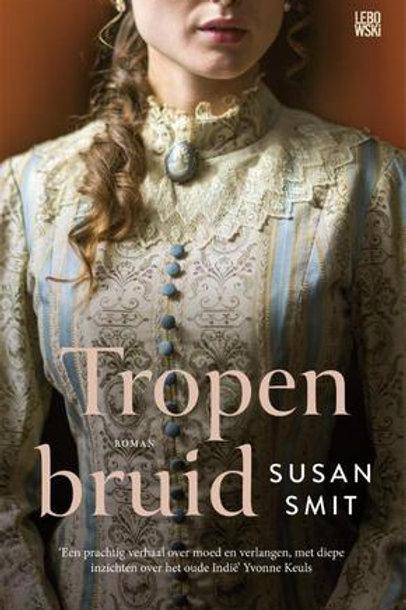 Tropen bruid / Susan Smit