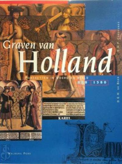 Graven van Holland / D. E.H. de Boer