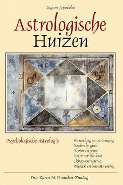 Astrologische Huizen / K. M. Hamaker-Zondag