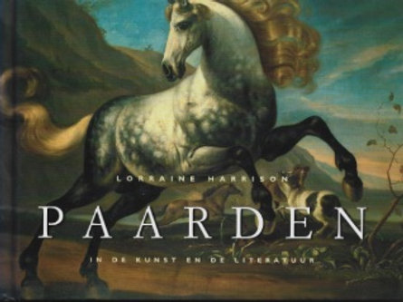 Paarden in de kunst en de literatuur.  / L. Harrison