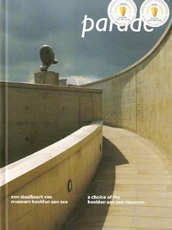 Parade. Een Staalkaart van Museum Beelden aan Zee / T. Scholten