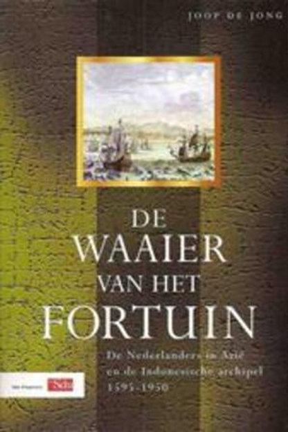 De waaier van het fortuin / J. de Jong