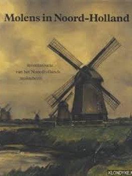 Molens in Noord-Holland / B. Colenbrander o.a.