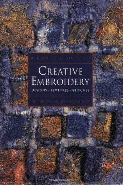 Creative embroidery / J. Beaney & J. Littlejohn