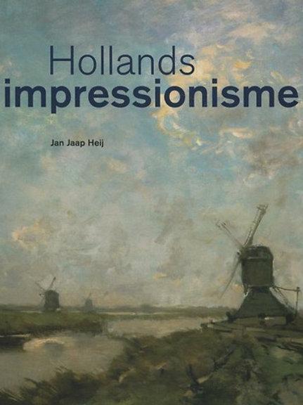 Hollands impressionisme / J. J. Heij
