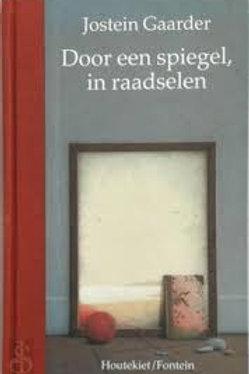 Door een spiegel, in raadselen / J. Gaarder