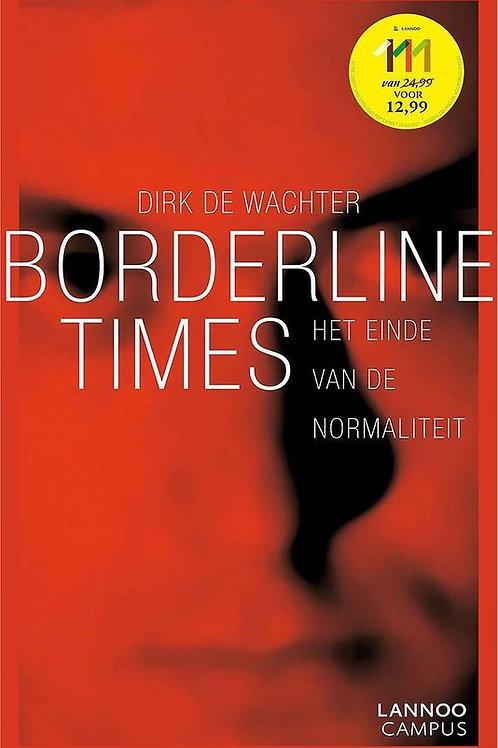 Borderline times / D. de Wachter