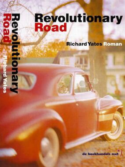 Revolutionary road / R. Yates