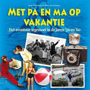 Met pa en ma op vakantie / J. Botermans & W. van Grinsven