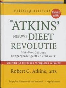 Atkins' nieuwe dieet revolutie. / R. C. Atkins