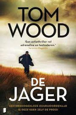 De jager / Tom Wood