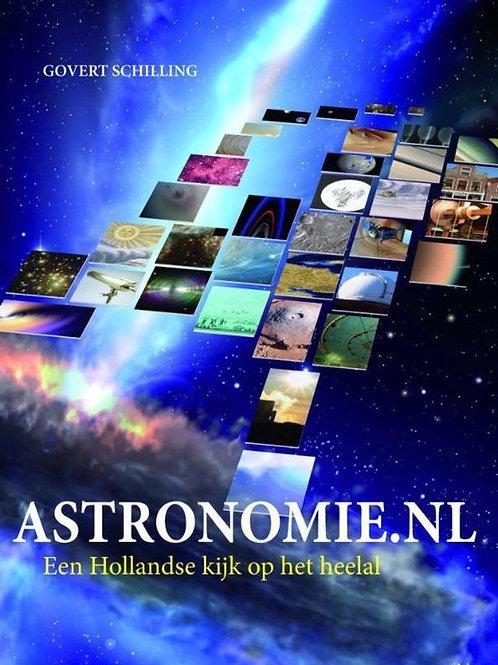 Astronomie.nl een Hollandse kijk op het heelal / G. Schilling