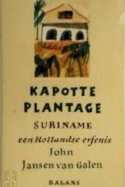 Kapotte plantage / J. Jansen van Galen