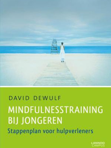 Mindfulnesstraining bij jongeren / D. Dewulf