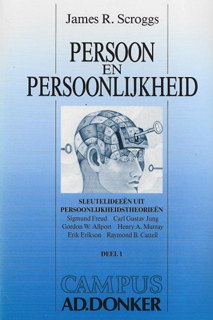 Persoon en persoonlijkheid / J. R. Scroggs