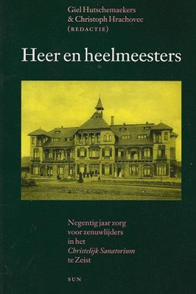Heer en heelmeesters /G. Hutschemaeker o.a.