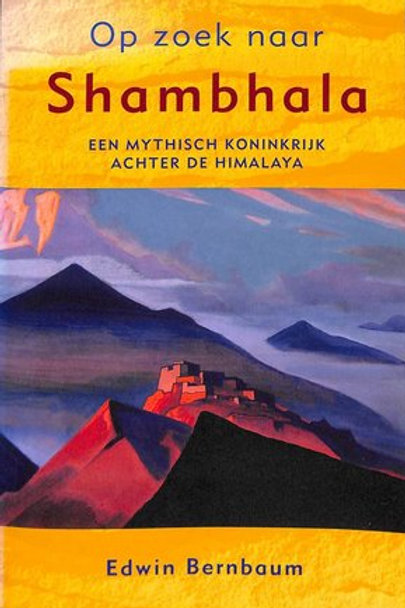 Op zoek naar Shambhalal / E. Bernbaum