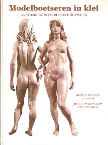 Modelboetseren in klei / B. Lucchesi & M. Malstrom