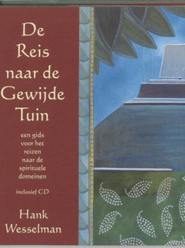 De reis naar de gewijde tuin / H. Wesselman