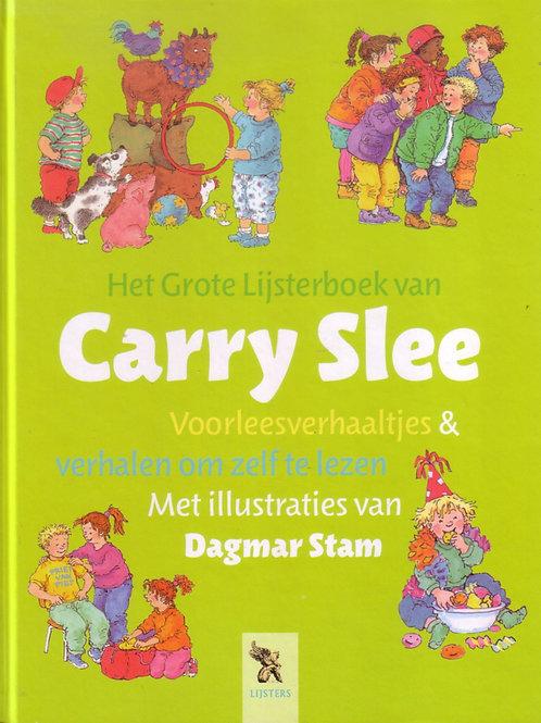 Het grote lijsterboek van Carry Slee