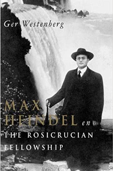 Max Heindel en the rosicrucian fellowship / G. Westenberg