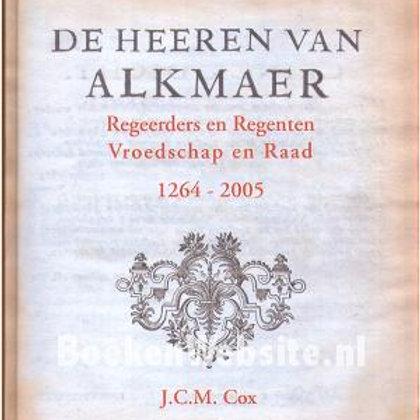 De heeren van Alkmaer / J. C. M. Cox