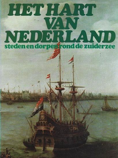 Het hart van Nederland / M. Bosscher o.a.
