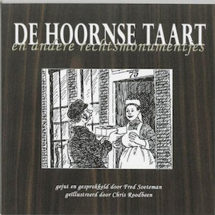De Hoornse taart en andere rechtsmonumentjes / F. Soeteman