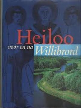 Heiloo voor en na Willibrord. / C. Streefkerk