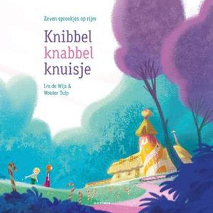 Knibbel knabbel knuisje / I. de Wijs & W. Tulp